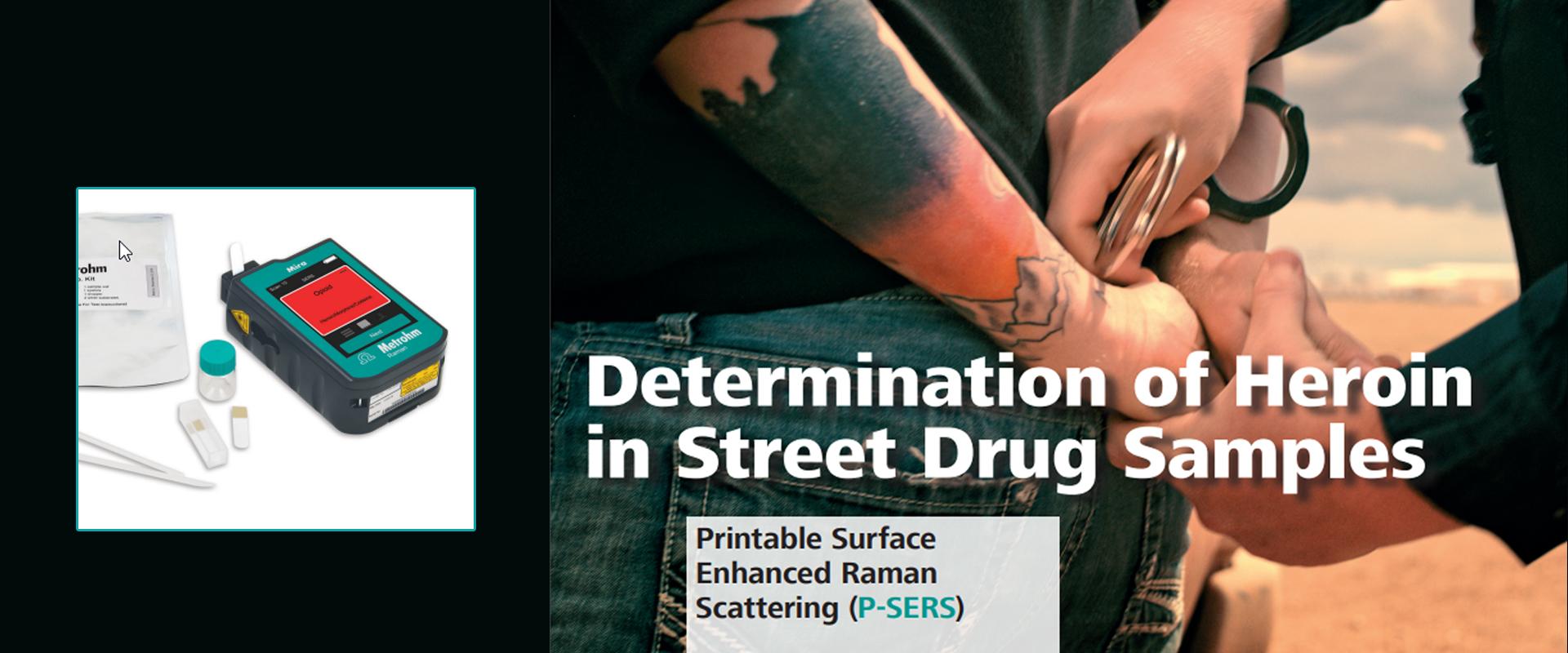 Identificação de heroína em amostras de drogas de rua